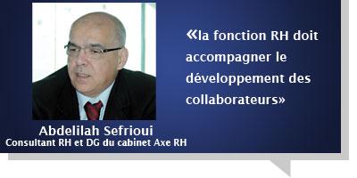 Abdelilah Sefrioui : Â«la fonction RH doit accompagner le développement des collaborateurs»
