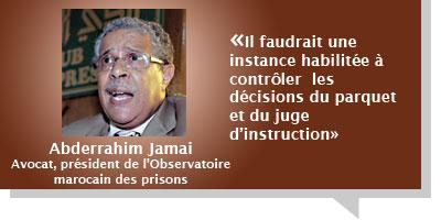 Abderrahim Jamai : Â«Il faudrait une instance habilitée à contrôler  les décisions du parquet et du juge d'instruction»