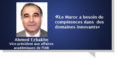 Ahmed Ezbakhe : Â«Le Maroc a besoin de compétences dans  des domaines innovants»