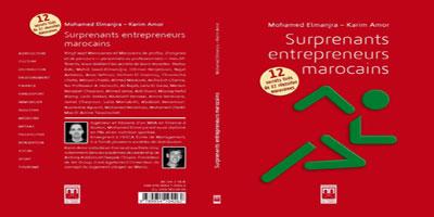 Ces surprenants entrepreneurs marocains !