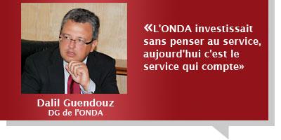 Dalil Guendouz : «L'ONDA investissait sans penser au service, aujourd'hui c'est le service qui compte»