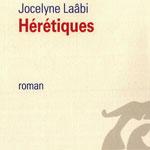 Â«Hérétiques» : une histoire parallèle à l'Histoire