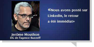 Jerôme Mouthon : Â«Nous avons posté sur LinkedIn, le retour a été immédiat»