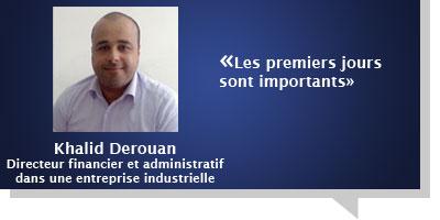 Khalid Derouan : Avec un nouveau patron, «Les premiers jours sont importants»