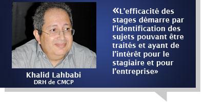 Khalid Lahbabi : Â«L'accueil de stagiaires est une composante de la responsabilité sociale de l'entreprise»