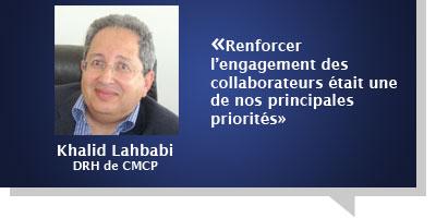Khalid Lahbabi : Â«Renforcer l'engagement des collaborateurs était une de nos principales priorités»