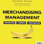 Le merchandising, concrétisation du marketing