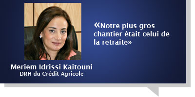 Meriem Idrissi Kaitouni : Â«Notre plus gros chantier était celui de la retraite»
