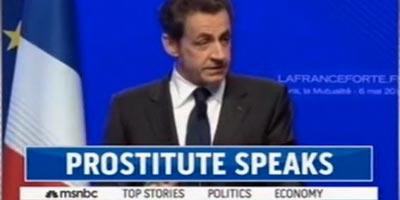«Sarkozy Prostitute»… la bévue de la chaîne américaine MSNBC