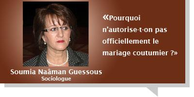 Soumia Naà¢man Guessous : Pourquoi n'autorise-t-on pas officiellement le mariage coutumier ?
