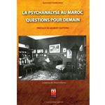 «La psychanalyse au Maroc»