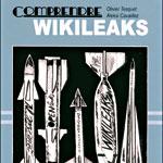 Web et démocratie: plongez dans l'univers de WikiLeaks