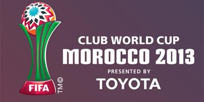 Coupe du monde des clubs 2013 au Maroc : programme complet des rencontres.