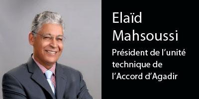 Elaïd Mahsoussi : Â«Accord d'Agadir : il reste encore beaucoup à faire»