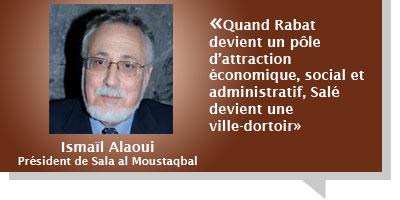 Ismaïl Alaoui : Â«Quand Rabat devient un pôle d'attraction économique, social et administratif, Salé devient une ville-dortoir»