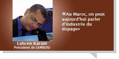 Lahcen Karam : Â«Au Maroc, on peut aujourd'hui parler d'industrie du dopage»