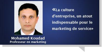 Mohamed Koudad : La culture d'entreprise, un atout indispensable pour le marketing de service