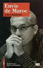 """""""Envie de Maroc"""" : le caprice de Jamal Belahrach"""