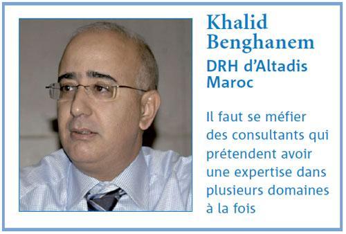 Comment choisir un consultant et bien cadrer sa mission : Entretien avec Khalid BENGHANEM, DRH d'Altadis Maroc