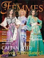 Femmes du Maroc: le numéro de Caftan 2010 épuisé chez les terrassiers le premier soir!