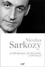 Comment Nicolas Sarkozy voit l'Islam de France