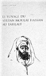 Voyage au siècle de Moulay Hassan Ier