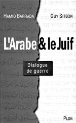 Â«L'Arabe et le Juif», dialogue de sourds