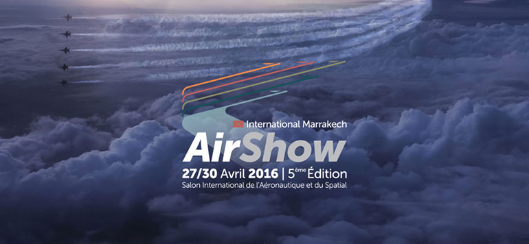 Marrakech accueil la 5ème édition du salon de l'Aéronautique et du Spatial «International Marrakech Airshow 2016»