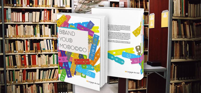 Brand Your Morocco, un livre dédié aux marques marocaines