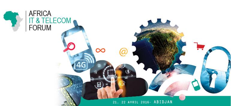 La 6è édition de l'Africa IT et Telecom Forum, les 21 et 22 avril prochain à Abidjan