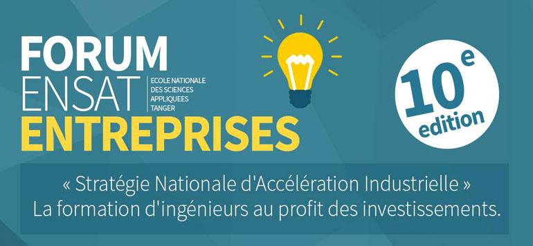 La 10ème édition du Forum ENSA-Entreprises, du 4 au 5 mars à Tanger