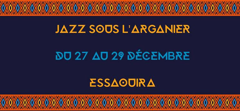 Le 2è Festival «Jazz sous l'Arganier» à Essaouira, du 27 au 29 décembre