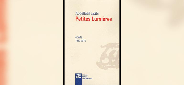 Les petites lumières d'Abdellatif Laâbi